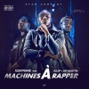 Machines à Rapper